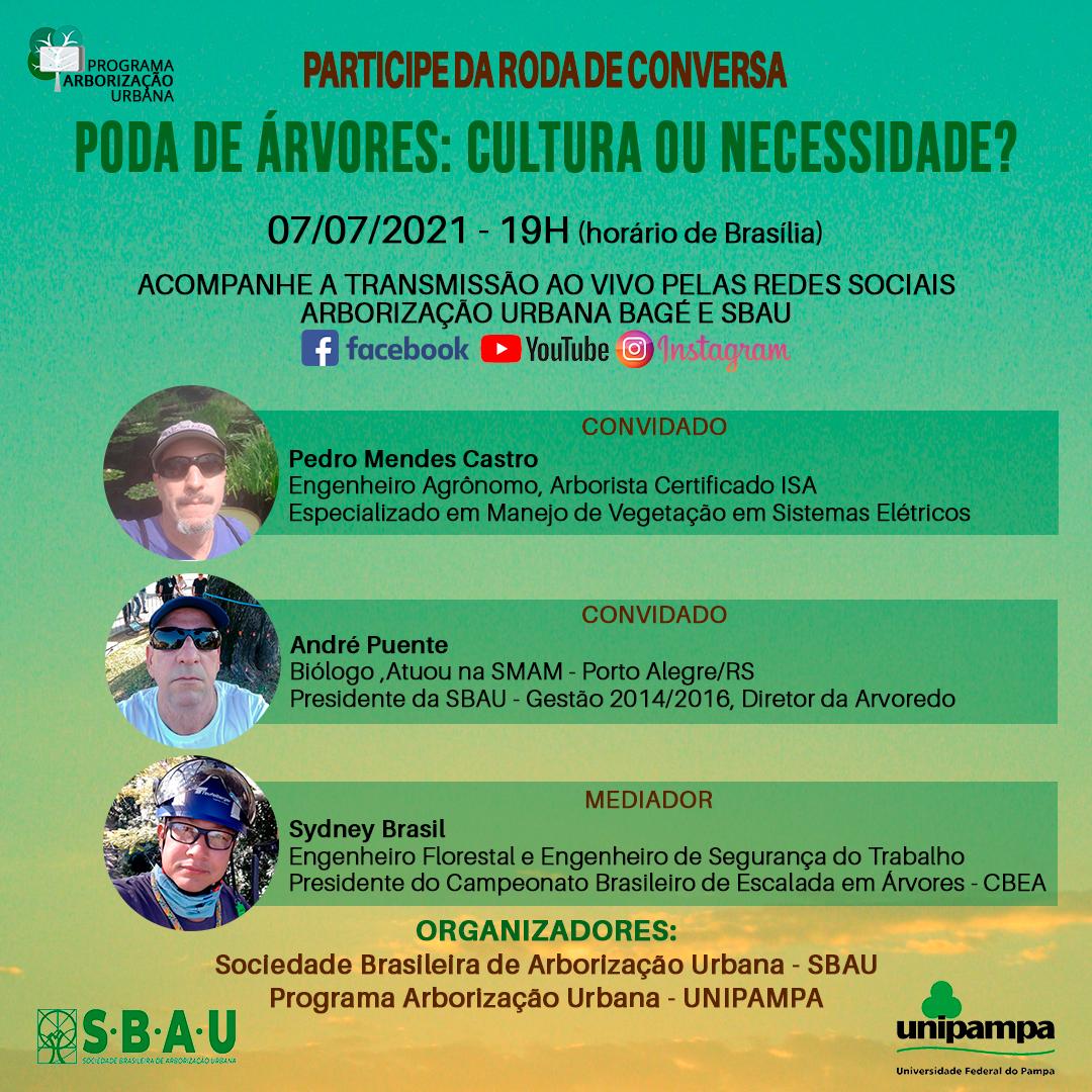 RODA DE CONVERSA – PODA DE ÁRVORES: CULTURA OU NECESSIDADE? 07/07/2021