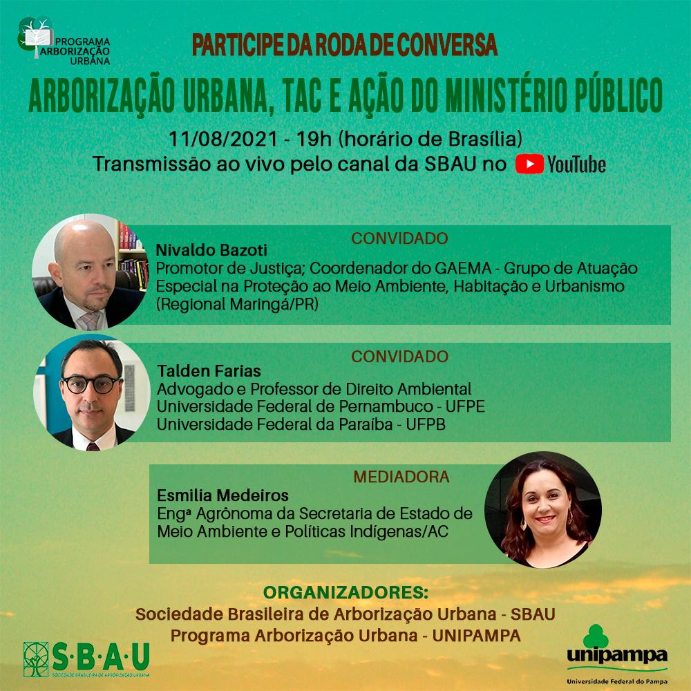 RODA DE CONVERSA – ARBORIZAÇÃO URBANA, TAC E AÇÃO DO MINISTÉRIO PÚBLICO – 11/08/2021